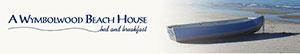 Wymbolwood Beach House Bed & Breakfast