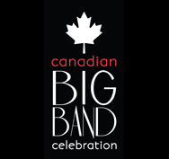 Canadian Big Band Celebration